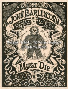 John Barleycorn Must Die Beer Harvest Wickerman Gothic Lowbrow Poster Corn Dolly, Website Images, Vintage Typography, Typography Design, Printing Press, 3d Printing, Mabon, India Ink, Hand Illustration