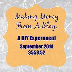 Making Money With a Blog:  September 2014 Traffic and Income Report