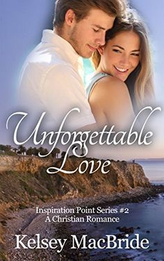 Unforgettable Love: A Christian Romance Novel (Inspiration Point Series Book 2), http://www.amazon.com/dp/B00RRLU0PK/ref=cm_sw_r_pi_awdm_kI7cvb0X4Y70X