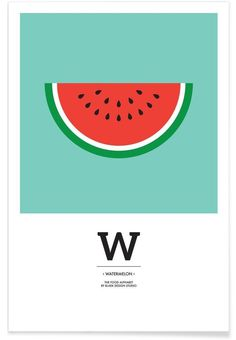 """The Food Alphabet"" - W like Watermelon - Premium Poster"