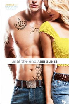 Cover Reveal: Until the End (Sea Breeze #9) by Abbi Glines -On sale October 28th 2014 by Simon Pluse  -The backstory that fans have been clamoring for—how Rock and Trisha fell in love—is the final installment in the Sea Breeze series from New York Times bestselling author Abbi Glines. And don't miss the sizzling Epilogue, where Abbi wraps up all the Sea Breeze couples' stories!