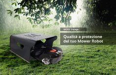 Automower / Rasenmäher Roboter Robotic lawn mower Tondeuse Robot Garage www.idea-mower.eu Design semplice ed originale, ideale per ogni giardino. Modì viene prodotto in alluminio composito ed in tantissimi colori. www.idea-mower.eu
