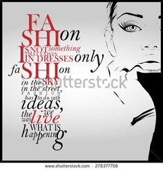 Stock Images similar to ID 291021884 - fashion quote letters and face ...