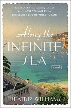 21 historical fiction reads you probably haven't read (but should!), including Along the Infinite Sea by Beatriz Williams.