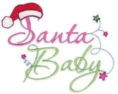 Santa Baby - 2 Sizes!   Christmas   Machine Embroidery Designs   SWAKembroidery.com Bunnycup Embroidery