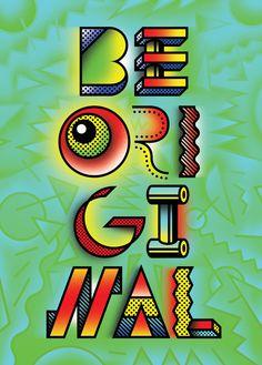 """""""Be Original"""" poster for Scholastic - Skip Dolphin Hursh"""