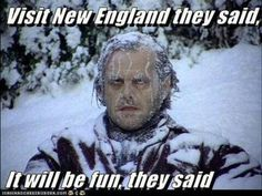 Visit New England they said, It will be fun they said. My sister lives in New England, keep warm during the blizzard!