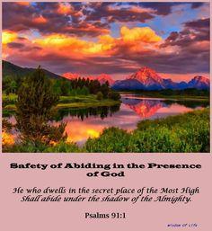 PSALMS  91:1 - So beautiful!