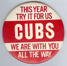 1960s Chicago Cubs buttons—click for more vintage Cubs memorabilia #chicago #cubs #cubbies #memorabilia #sports