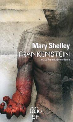 Les 20 livres à lire dans sa vie Mary Shelley Frankenstein, The Frankenstein, Bronte Sisters, Frankenstein's Monster, Monster Mash, English Literature, Lus, Reading Lists, Book Recommendations