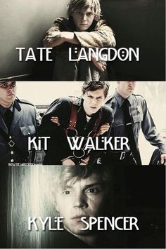 tate langdon lived in the murder house kit walker survived the asylum kyle spencer was protected by the coven jimmy darling was in the freak show