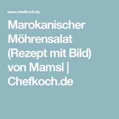 Marokanischer Möhrensalat (Rezept mit Bild) von Mamsl | Chefkoch.de