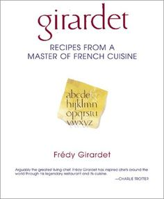 Girardet: Recipes from a Master of French Cuisine by Fredy Girardet http://www.amazon.ca/dp/1580084117/ref=cm_sw_r_pi_dp_9l03vb0BAC3NM