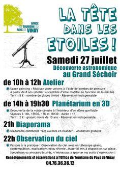 Les pieds sur terre, la tête dans les étoiles, animation astronomie. Le samedi 27 juillet 2013 à Vinay.