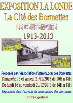 Exposition sur le centenaire de la cité des Bormettes. Du 15 au 21 décembre 2013 à la-londe-les-maures.