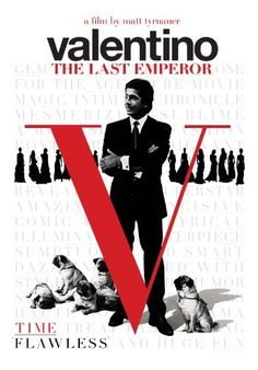 1 hell of a list of Fashion Films & Documentaries - Fashion documentaries and TV shows - 2008 Valentino - The Last Emperor