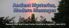Join Spiritual Quest Journeys to explore sacred sites and crop circles in July 2012