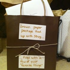 Gift, Brown paper packages tied up with string, these are a few of my favorite things
