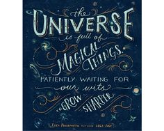 """""""The Universe is Full of Magical Things"""" - Mary Kate McDevitt • Hand Lettering and Illustration"""