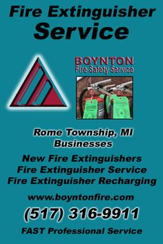 Fire Extinguisher Service Rome Township, MI (517) 316-9911Local Michigan Businesses Discover the Complete Fire Protection Source.  We're Boynton Fire Safety Service.. Call us today!
