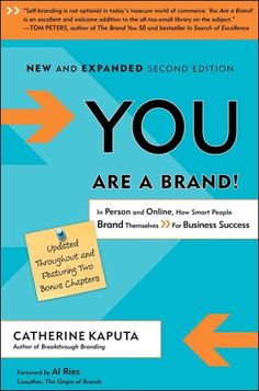 You Are A Brand!: How Smart People Brand Themselves For Business Success SECOND EDITION Catherine Kaputa You Are a Brand! lays out a top ten list of strategies to execute a self-brand action plan that is unique and memorable. Self Branding, Business Branding, Personal Branding, Power Of Social Media, People Brand, Thing 1, Marca Personal, Influencer Marketing, Smart People