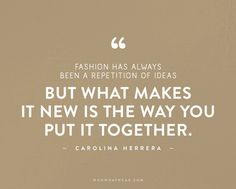 The+50+Most+Inspiring+Fashion+Quotes+Of+All+Time+via+@WhoWhatWearUK