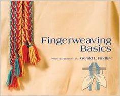 Fingerweaving Basics: Amazon.de: Gerald L. Findley: Fremdsprachige Bücher