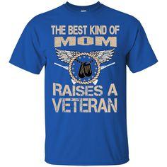 Veteran Mother Day Shirts Best Kind Of Mom Raised Veteran T-shirts Hoodies Sweatshirts