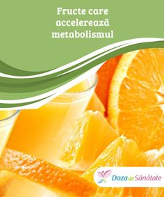 Fructe care accelerează metabolismul  Auzim adesea mulți oameni spunând că vor foarte mult să slăbească sau să scadă cu un număr măsura la haine. Această dorință devine pentru ei o prioritate, concentrându-se întreaga viață asupra atingerii acestui obiectiv, până în punctul în care devine chiar o obsesie. Grapefruit, Metabolism, Sport, Orange, Health, Food, Allergies, Diet, Deporte