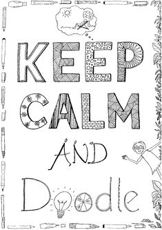 Keep calm and doodle.