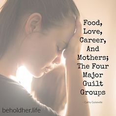 "'Food, Love, Career, And Mothers; The Four Major Guilt Groups"" CATHY GUISEWITE  beholdher.life  #beholdherlife #honestmotherhood #honestmum #motherhood #guilt #motherguilt #selfcare #selflove Famous Names, Some Quotes, Self Care, Mothers, Motivational Quotes, Encouragement, Career, Inspirational, Messages"