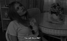 gif gifs Black and White depressed sad movie b&w thoughts thought movie gif movie gifs girl interrupted angelina jolie lisa rowe Frases Tumblr, Movie Lines, Film Quotes, Quote Aesthetic, Mood Quotes, Good Vibes, Decir No, Depression, Best Quotes