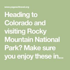 Heading to Colorado and visiting Rocky Mountain National Park? Make sure you enjoy these incredible things to do in Estes Park, Colorado and stay a few nights as you explore Rocky Mountain National Park.