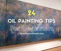 24 Great Oil Painting Tips For Beginners                                                                                                                                                                                 More #OilPaintingBeginner