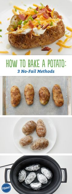 How To Bake a Potato: 3 No-Fail Methods: Some people say low and slow is the only way to do it right, but we've got a few shortcuts that don't sacrifice taste. You can even bake them in a slow cooker!