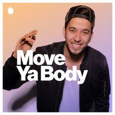 Move Ya Body  #NowPlaying