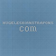 hugelesbianstrapons.com