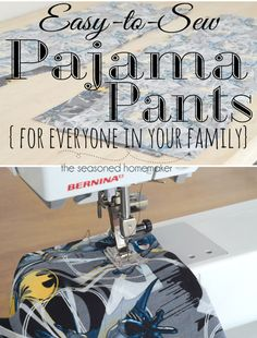 Calling all sewing newbies! Sewing Pajama Pants is one of the best projects for learning to sew. My tutorial shares tricks to help you become and expert.