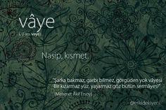 Vaye My Motto, Beautiful Words, Caricature, Sentences, Karma, Meant To Be, Psychology, Literature, Nostalgia
