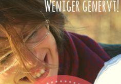 weniger genervt: bessere Nerven im Alltag der Kinder