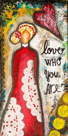 Inspirational Art Print - Self Love - Self Care - Mixed Media Art - Gift for Women Her Friend Teen - Self-esteem Art - Love Who You Are - Mixed media painting of woman with positive quote for the day, Cheerful affirmation for living room - Mixed Media Artists, Mixed Media Painting, Mixed Media Collage, Painting Art, Painting Quotes, Art Quotes, Gouache Painting, Painting Abstract, Acrylic Paintings