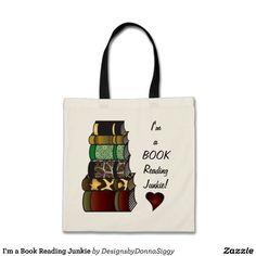 I'm a Book Reading Junkie Tote Bag http://www.zazzle.com/im_a_book_reading_junkie_bag-149393615015411104?rf=238756979555966366 Totally customizable bag for teacher, student, or parent teacher helper. #Teacher #Librarian #BookJunkie #ReadingJunkie #EnglishTeacher