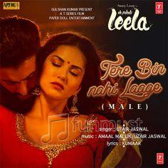Tere-Bin-Nahi-Laage-Ek-Paheli-Leela-Uzair-Jaswal-2015-Download-mp3-Song