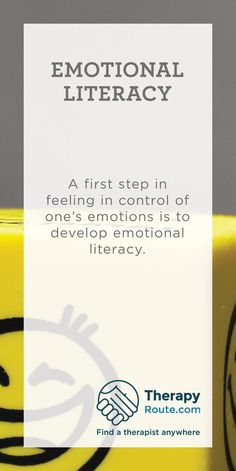 A first step in feeling in control of one's emotions is to develop emotional literacy. First Step, Authenticity, Literacy, Therapy, Feelings, Healing