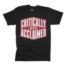 Critically Acclaimed — MFG T-Shirt Black
