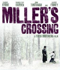 Miller's Crossing - Ethan & Joel Coen (1990)