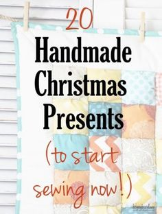 20 handmade Christmas presents to start sewing now - love these crafts and it's a good idea to start these DIY gifts now!