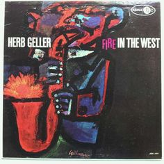 Herb Geller Fire in the West (Jubilee JGM-1044).