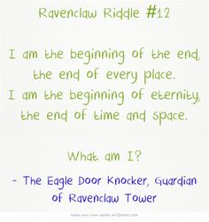 Ravenclaw Riddle #12 Comment with your answer
