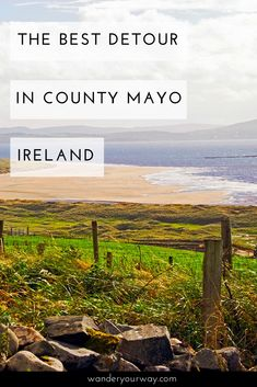 Traveling off the beaten path is all about taking detours. And Ireland is a fabulous country to take those detours. Here's the best detour you can take in County Mayo. Click through to find out more